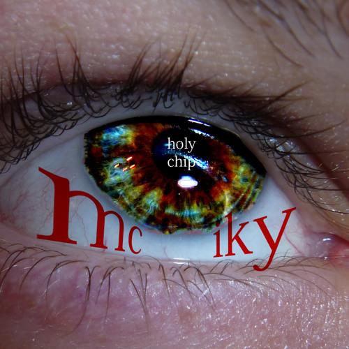mc iky - holy chip