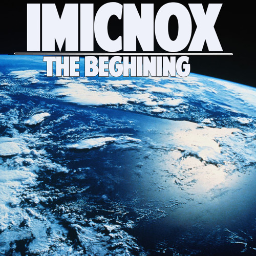 Imicnox - The Begining