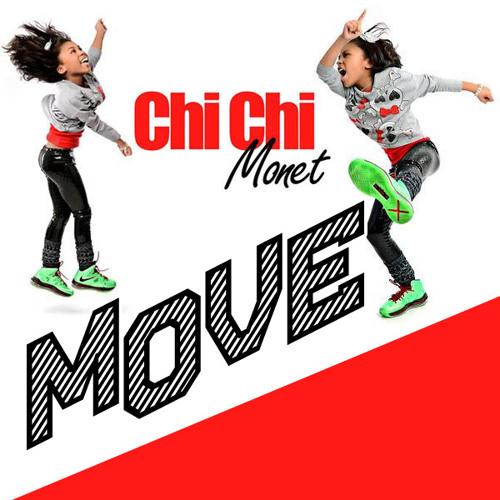 Move - Chi Chi Monet