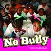 No Bully mp3
