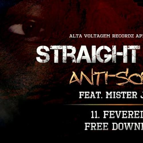 Straight Killa - Anti-Social (Feat. Mister John) (Prod. by La Passa)