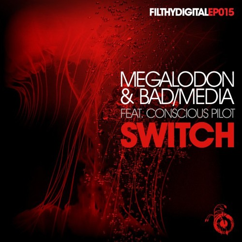 Megalodon & BadMedia - Switch - Conscious Pilot Remix (Unreleased)