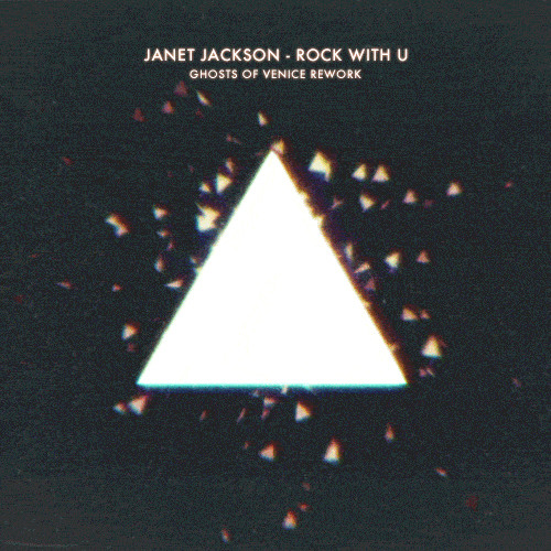 Janet Jackson - Rock With U (Ghosts Of Venice Rework)
