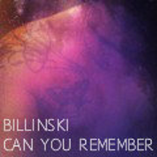 Billinski - Can You Remember