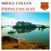 Bruce Cullen - Princess Bay (Original)