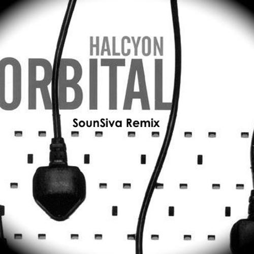 Orbital - Halcyon (On & On) SounSiva Remix
