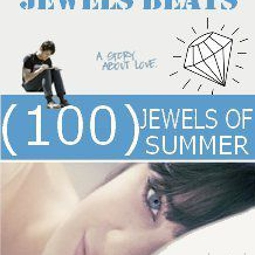 "Jewels Beats Presents ""100 Jewels of Summer""! (2012)"