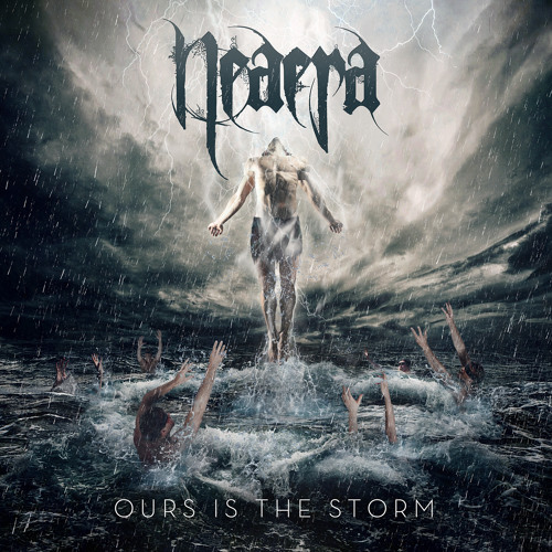 "Neaera - ""Ours Is the Storm"""