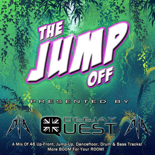Deejay Quest - The Jump Off - FREE DOWNLOAD