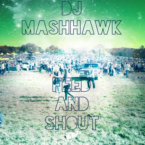 DJ MashHawk - Feed and Shout (Will.I.Am & Britney Spears vs Dada Life vs Skrillex & Zedd)