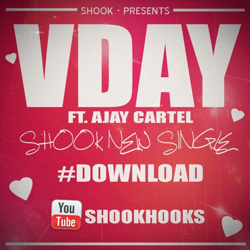 SHOOK - VDAY FT. AJAY CARTEL