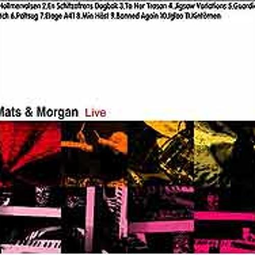 Mats & Morgan - Live - 10. Igloo