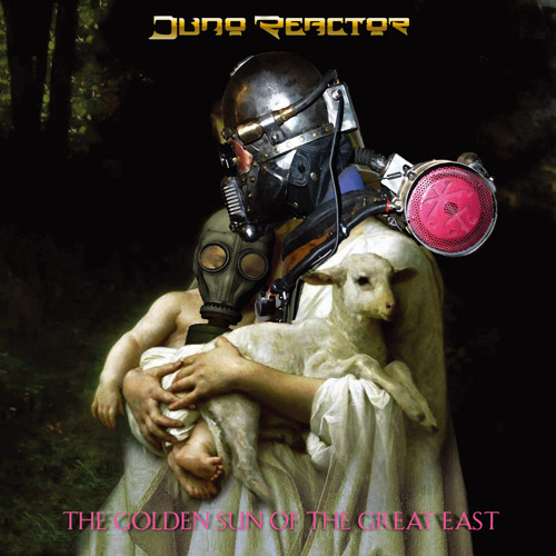 02. JUNO REACTOR / Invisible