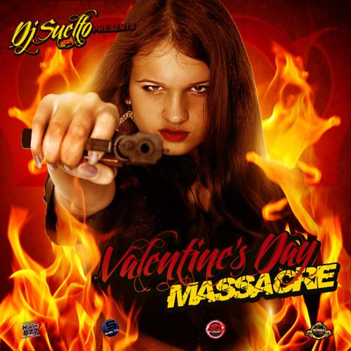 DJ Suelto - Valentine's Day Massacre Mixtape