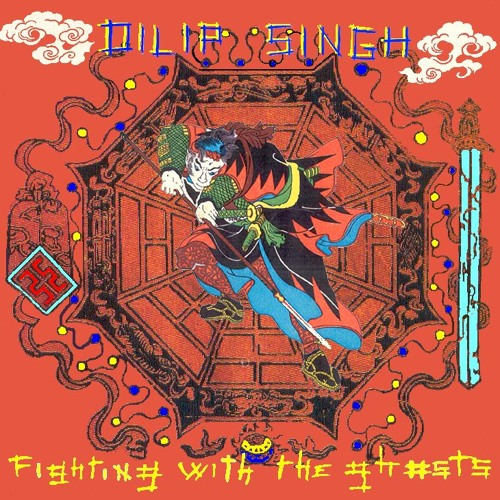 Abhinash & Dilip Singh - Fighting with the ghosts - 02 - Chinese girl