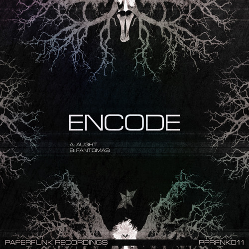 Encode - Aught (OUT NOW)