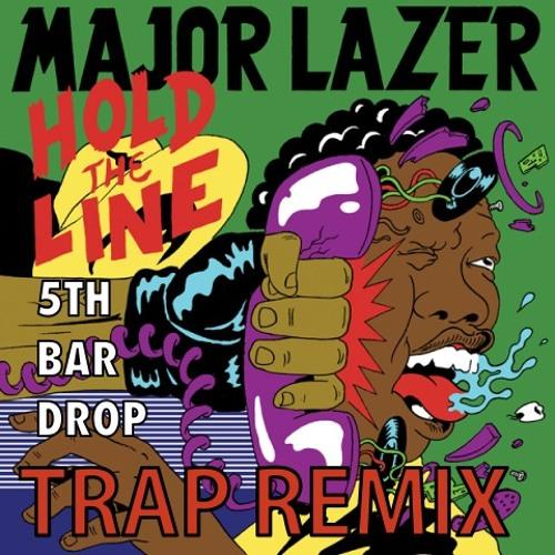 Major Lazer - Hold the Line (5TH BAR DROP Remix)