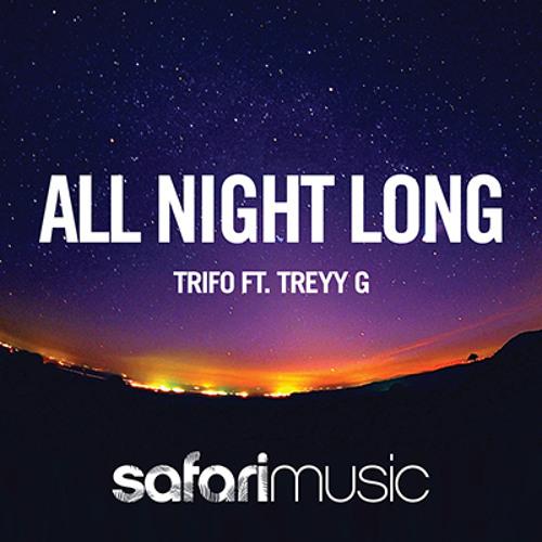 Trifo ft Treyy G - All Night Long (Mobin Master vs Tate Strauss Remix)