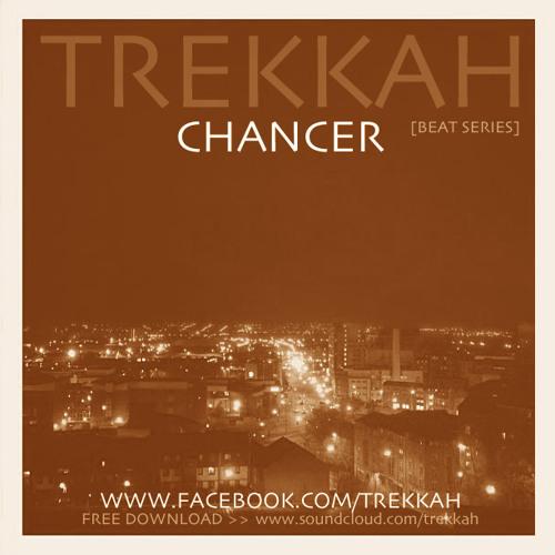Trekkah - Chancer [Beat Series]