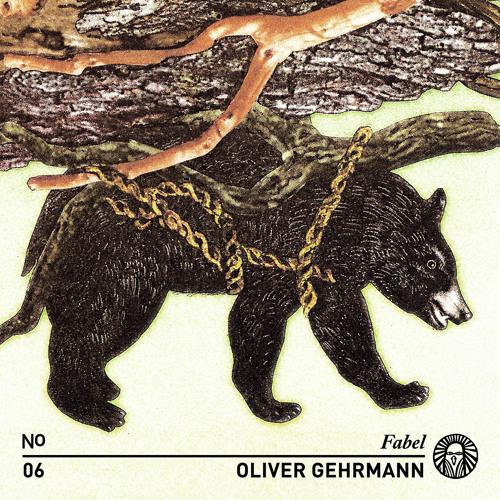 Fabel.06 Oliver Gehrmann