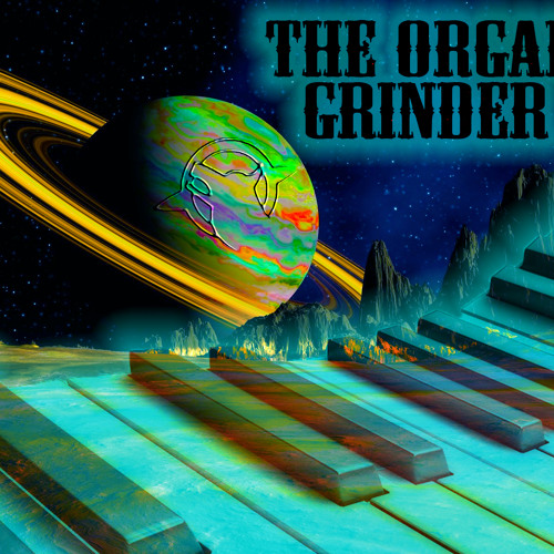 The Organ Grinder (In Stores Now!!)
