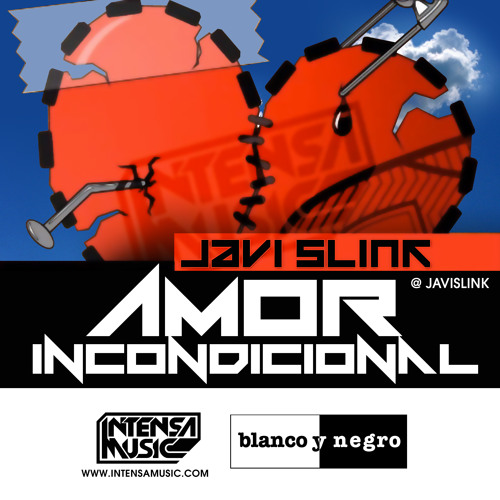 Javi Slink - Amor Incondicional (Intensa Music)