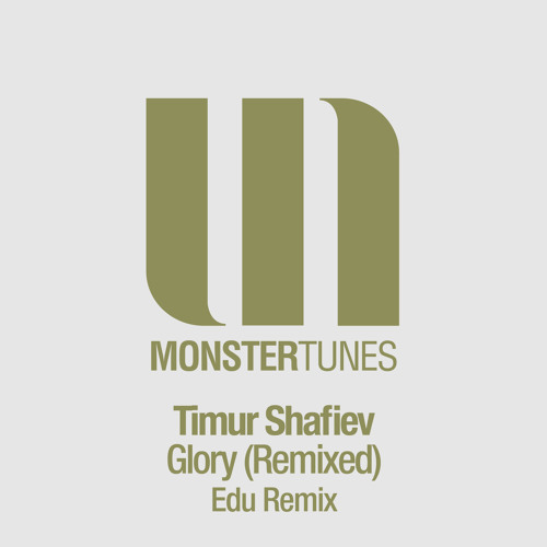 Timur Shafiev - Glory (Edu Remix Edit)