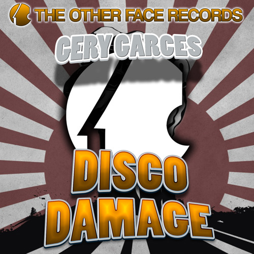 Gery Garces - Disco Damage [The Other Face Records]