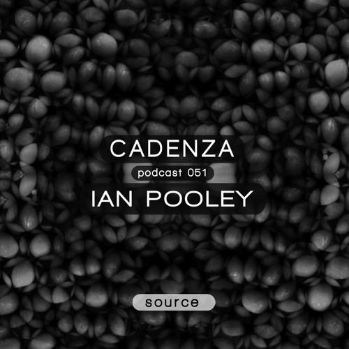 Cadenza Podcast   051 - Ian Pooley (Source)