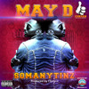 Download May D - So Many Tinz Mp3