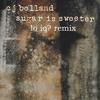CJ Boland - Sugar Is Sweeter (Lo IQ? Remix)[Free DL Added]