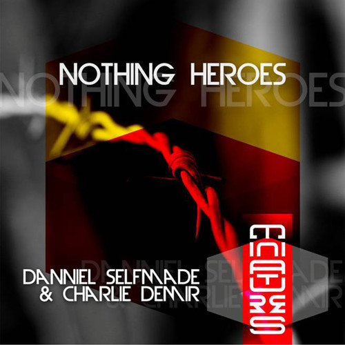 Danniel Selfmade, Charlie Demir - Nothing (Adoo & Unique (CRO) )