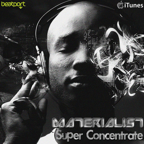 Materialist - Super Concentrate (by Tomer Rosenthal)