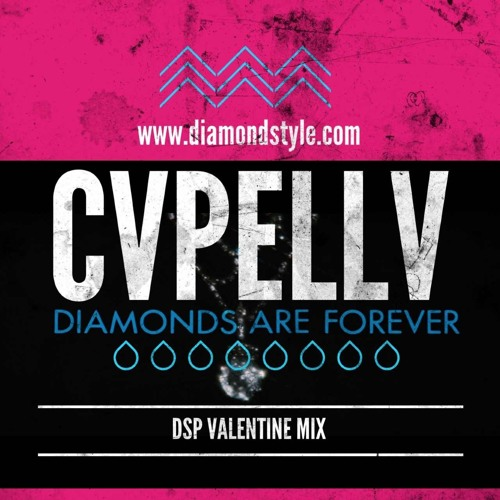 CVPELLV - Diamonds Are Forever (DSP Valentine Mix)