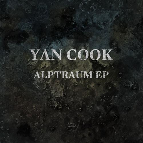 Yan Cook - Alptraum EP