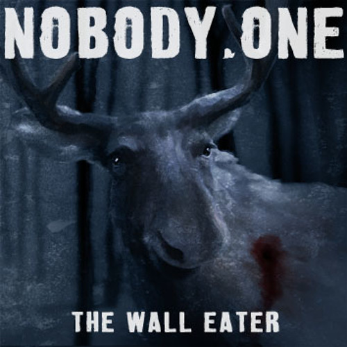 Новый альбом NOBODY.ONE - The Wall Eater (2013)