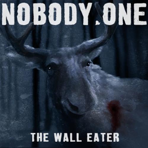 Новый альбом NOBODY.ONE - The Wall Eater (2013)