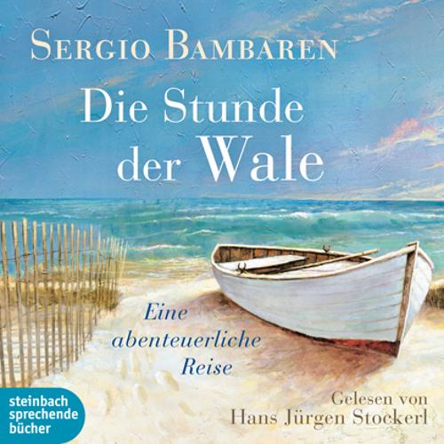 Sergio Bambaren, »Stunde der Wale«