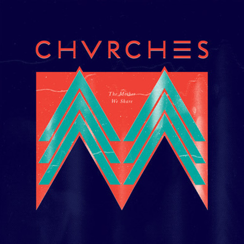 Chvrches - The Mother We Share (Miaoux Miaoux Remix)