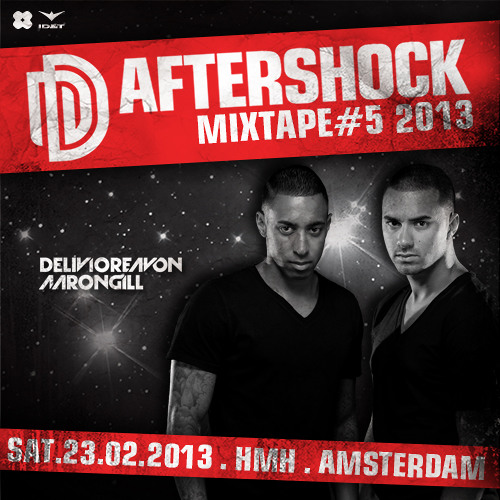 Delivio Reavon & Aaron Gill - The Aftershock Mixtape #5 2013