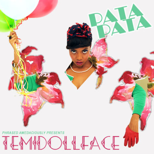 "Temi DollFace: ""Pata Pata"""