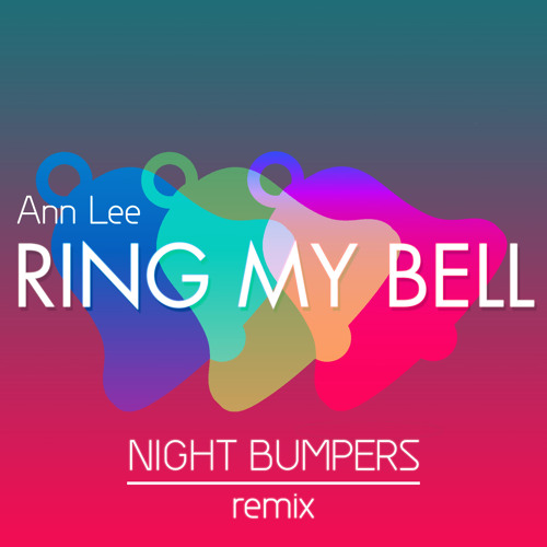 Ann Lee - Ring My Bell (Night Bumpers Remix) DOWNLOAD LINK IN DESCRIPTION!