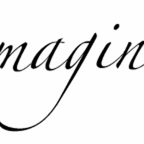 Imagine (Won't You)