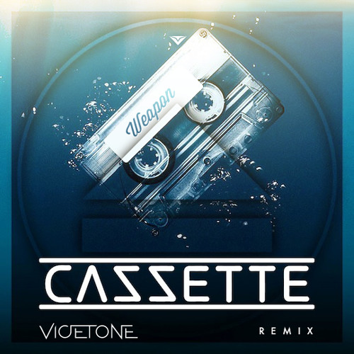 Cazzette - Weapon (Vicetone Remix) [FREE DOWNLOAD]