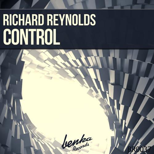 Richard Reynolds - Control (Original Mix) OUT NOW !