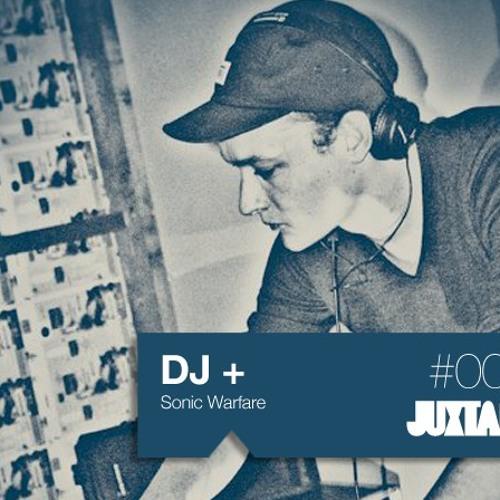 Juxtape 003 - DJ+