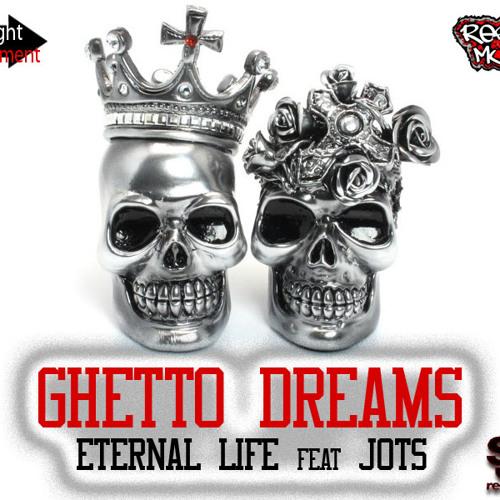 Ghetto Dreams feat JOTS