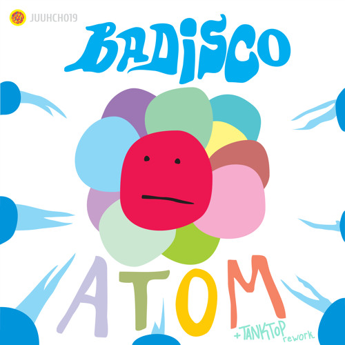 Preview // Badisco - Atom (Original Mix) [Juuhch Records]