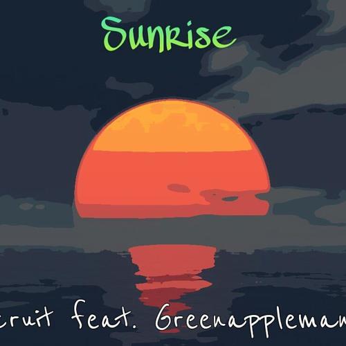 Sunrise ft. Greenappleman05
