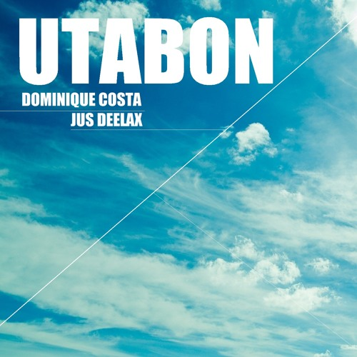 DOMINIQUE COSTA, JUS DEELAX - UTABON